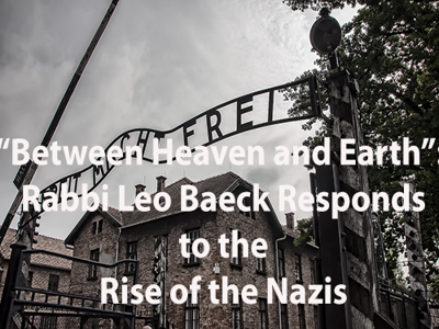 """Cover art for """"Between Heaven and Earth"""": Rabbi Leo Baeck Responds to the Rise of the Nazis #19"""