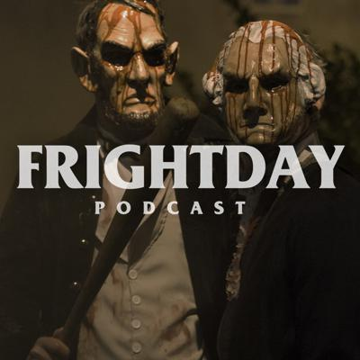 Frightday: Horror, Hauntings, Cryptids, Conspiracies, Aliens, & True Crime