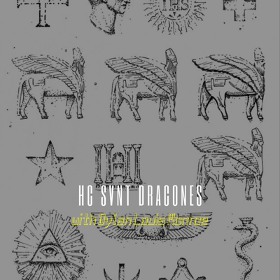 "Cover art for 144. Dylan Louis Monroe in ""HC SVNT DRACONES"" // The Cult of Baal & the Healing Web"