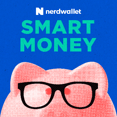 At the SmartMoney podcast, NerdWallet's in-house writers answer your real-world money questions. Our Nerds are your guides so you can get smart, then get back to doing you.   NerdWallet Compare, Inc. NMLS ID# 1617539 NMLS Consumer Access: http://www.nmlsconsumeraccess.org/