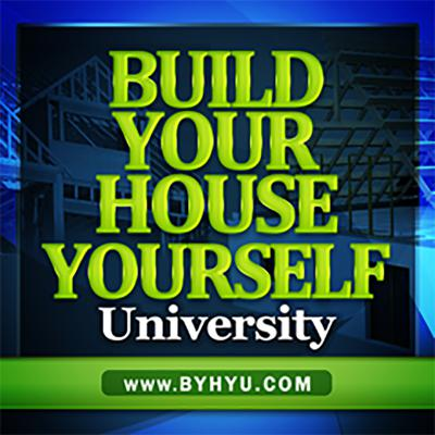 Build Your House Yourself University