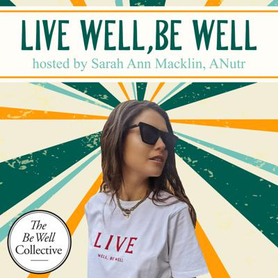 Live Well Be Well