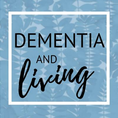 Cover art for 17. Dementia and Living- A Personal Carers Journey into Aged Care