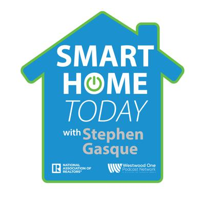 Smart Home Today with Stephen Gasque
