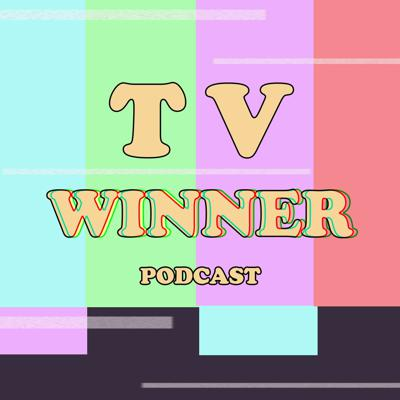 TV Winner Podcast