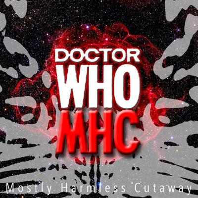 Mostly Harmless Cutaway: The Doctor Who Podcast