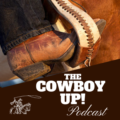 The Cowboy Up Podcast