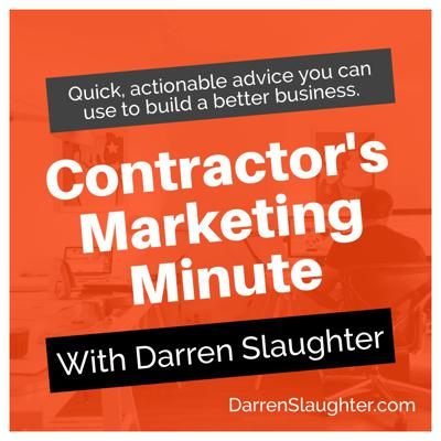 Contractor's Marketing Minute Podcast