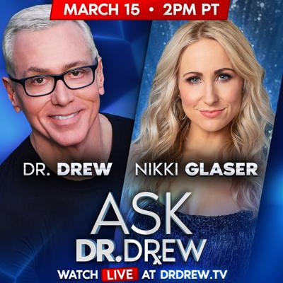 Cover art for Ask Dr. Drew - Coronavirus Social Distancing w/ Nikki Glaser  - Episode 12
