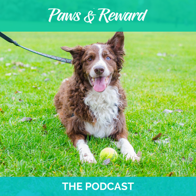 Paws & Reward Podcast