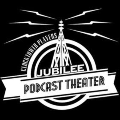 Clocktower Players Jubilee Podcast Theater