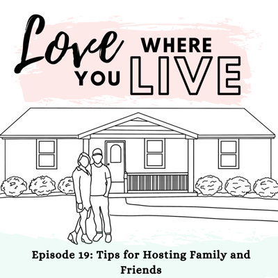 Love Where You Live Podcast