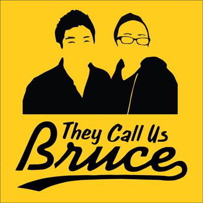They Call Us Bruce