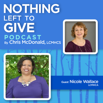 The Nothing Left to Give Podcast