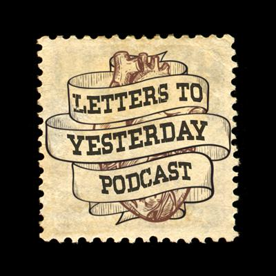Letters To Yesterday