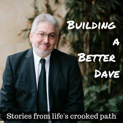 Building a Better Dave