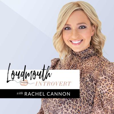 """It's time for introverts and creatives to stop saying """"yes"""" to things that drain them. Join Rachel Cannon - interior designer, entrepreneur, and Loudmouth Introvert - as she carves out space for introverts and creatives in our extroverted world. Each week, Rachel shares business advice tailored to introverts and creatives that's designed to help you make money, step up your professionalism, and implement the processes and strategies that will help you do both. Find out more at loudmouth-introvert.com."""