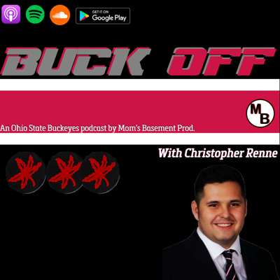 The Buck Off Podcast: An Ohio State and College Football Podcast with Christopher Renne