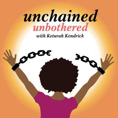 Unchained. Unbothered.