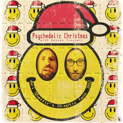 Cover art for #382: Psychedelic Christmas (@DuncanTrussell)