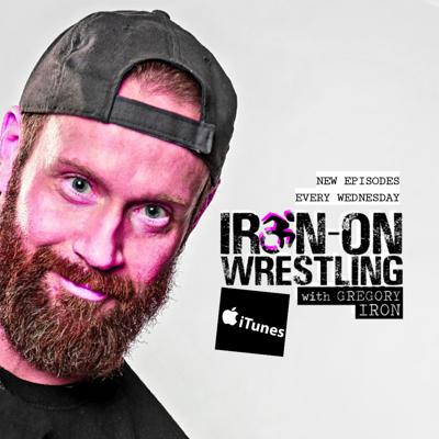 Gregory Iron -- pro wrestler with cerebral palsy -- and Aaron Bauer  -- wrestling commentator, manager, and producer for over 20 years -- talk wrestling, pop culture and life with the brightest names in the business and beyond.  New episodes every Wednesday.