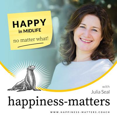 Happiness-Matters in Midlife - for Professional Women
