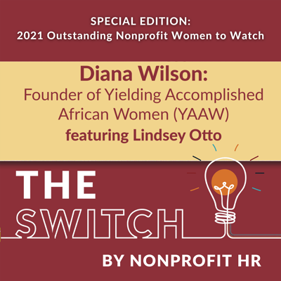 Cover art for Women to Watch 2021: Diana Wilson Interviewed by Lindsey Otto