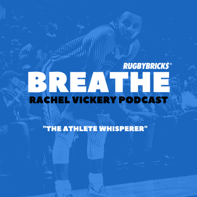 Cover art for #47: Rachel Vickery | How The Melbourne Storm Use Breathing Tactics to Excel Under Pressure