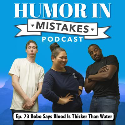 Cover art for 73. Bobo Says Blood Is Thicker Than Water