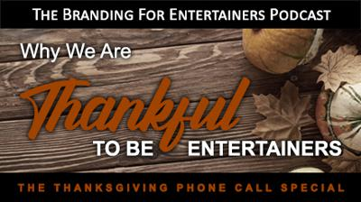 Cover art for BFE EP07: Why We Are Thankful To Be Entertainers