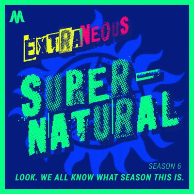 Cover art for Supernatural Season 6: Look. We All Know What Season This Is.