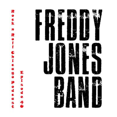 Cover art for Ep 40 Freddy Jones Band