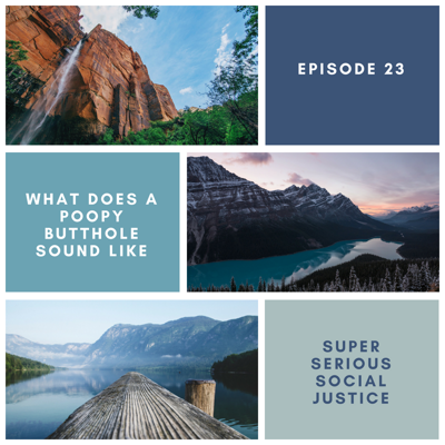 Super Serious Social Justice Podcast