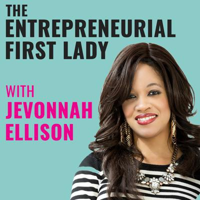 The Entrepreneurial First Lady