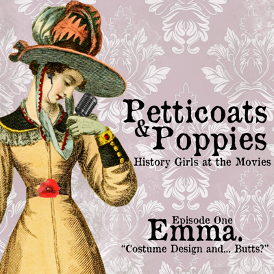 Cover art for Episode 001 – Emma. – Costume Design and... Butts?