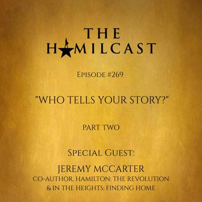 Cover art for #269: Jeremy McCarter // Co-Author, Hamilton: The Revolution & In the Heights: Finding Home // Part Two