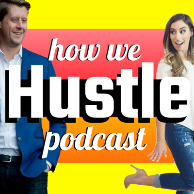 How We Hustle Podcast