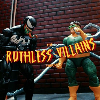 The Ruthless Villains Podcast