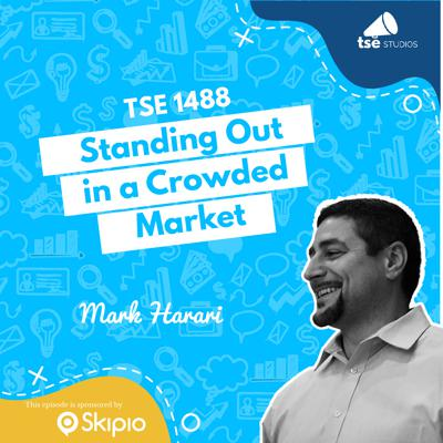 Cover art for Standing Out in a Crowded Market   Mark Harari - 1488