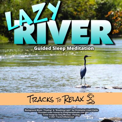 Cover art for Lazy River Relaxing Sleep Meditation