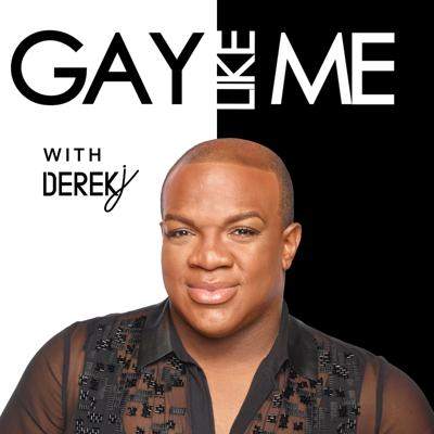Welcome To Gay Like Me, The Podcast! Your podcast host, Derek J, is known for slaying hair for queens on The Real Housewives of Atlanta and his gracious opinion on fashion queens on BRAVO TV. But after decades of paving the way for the fashion & beauty culture he learned quickly that no matter where you're at in life, the Black Gay Experience can be one that holds you back, hurts you, and leaves you hanging out to dry.  From true trauma to family feuds the black gay male still struggles to be understood and accepted. From decades of being in the entertainment industry he found that there is no real representation and is bring you the GAY LIKE ME podcast to change that.   Each week we will be joined by friends, industry movers and shakers, and millionaires who all are willing to share their side of the black gay experience. The hope is that you gain more and more understanding for each one of us in a world where we are all trying to be loved for being ourselves.