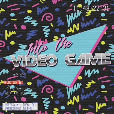 Into The Video Game
