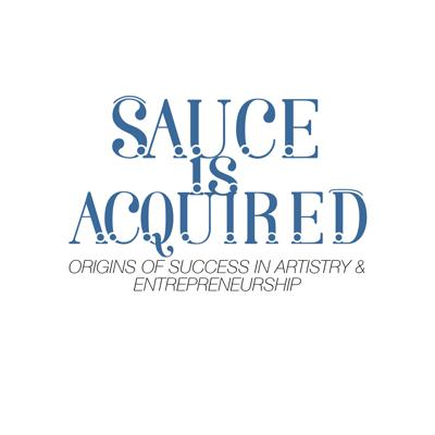 Sauce is Acquired