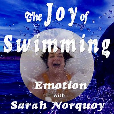 Cover art for Sarah Kennedy Norquoy and the power of processing emotion and grief through cold water swimming