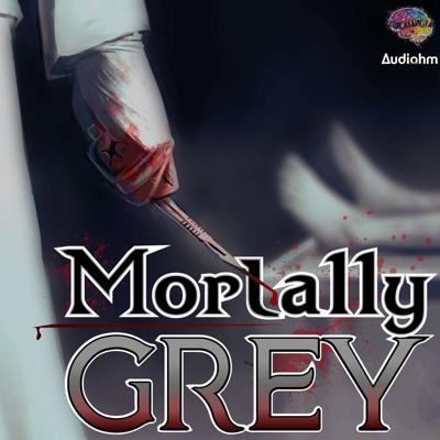 Mortally Grey