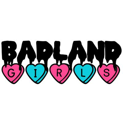 Badland Girls