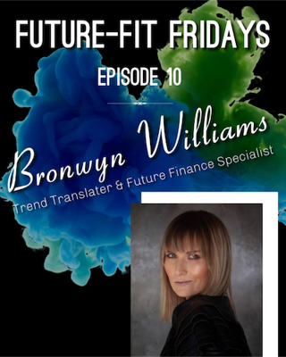 Cover art for Episode 10: The Future of Money with Bronwyn Williams