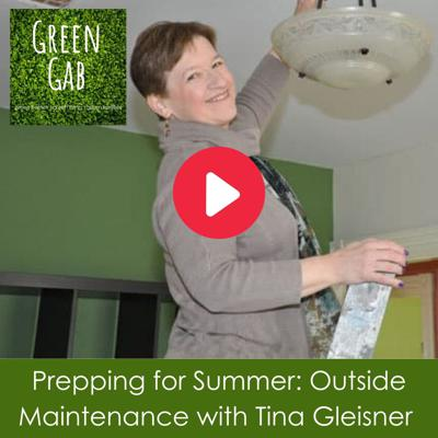 Cover art for Prepping for Summer: Outside Maintenance with Tina Gleisner