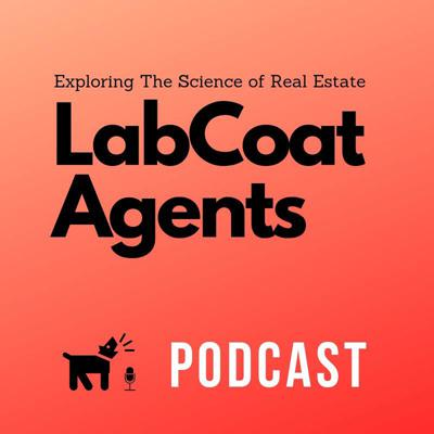 Taking the founding principles upon which Lab Coat Agents was created; collaboration, sharing, & education of the best systems for maximizing lead generation & lead conversion, sharing tips & techniques to grow your business, and discussing the latest tech to help leverage your time...and re-purposing into the Lab Coat Agents Podcast! We are here to