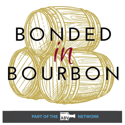 Bonded in Bourbon
